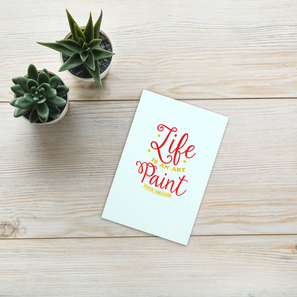 Life is Art Postcard-Degree T Shirts