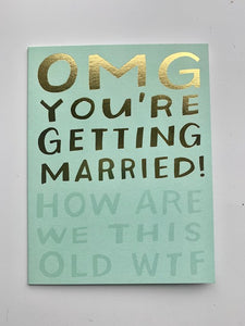 'OMG You're Getting Married!' Card