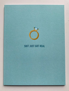 'Shit Just Got Real' Card