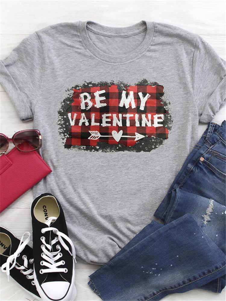 Women's Top BE MY VALENTINE Letter Casual Short Sleeve T-Shirt