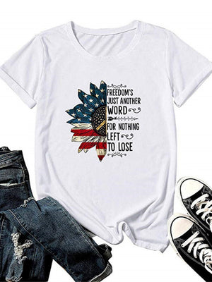 Women's FREEDOM'S JUST ANOTHER WORD Print Round Neck Short Sleeve T-Shirt