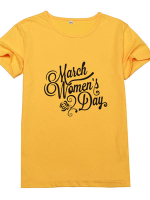 March Women's Day Printed Short Sleeve T Shirts