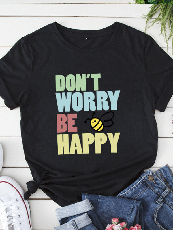 Women's DON'T WORRY BE HAPPY Printed Short Sleeve T-Shirt