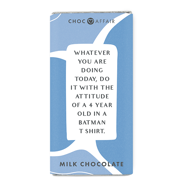 Choc Affair Milk Chocolate Message Bar - Whatever You Are Doing