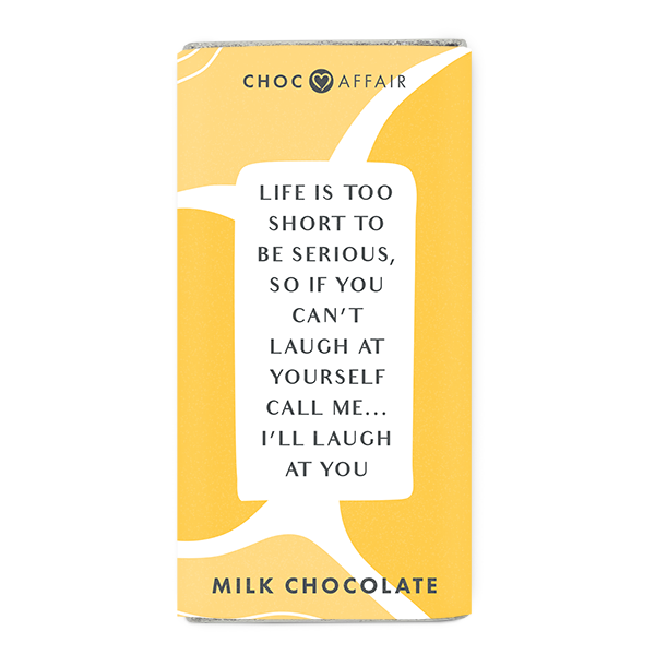 Choc Affair Milk Chocolate Message Bar - Life Is Too Short