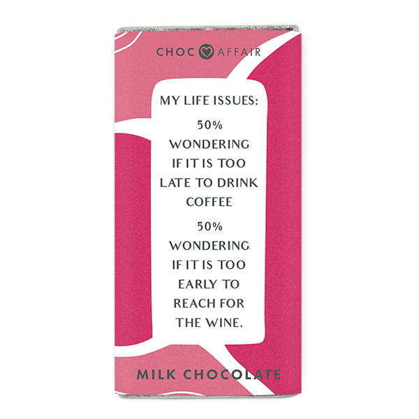 Choc Affair Milk Chocolate Message Bar - My Life Issues