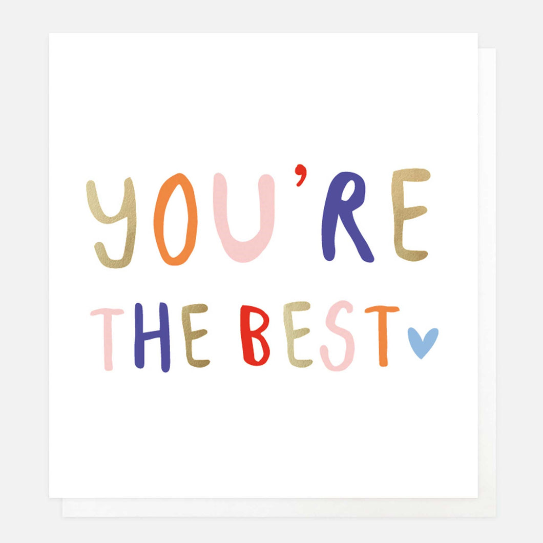 You're The Best Everyday Card