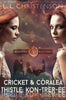 Cricket & Coralea: kon-trer-ee, Episode 4, Robinwood Ridge