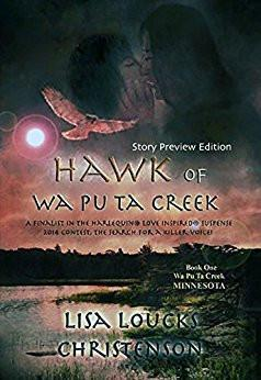 Hawk of Wa Pu Ta Creek STORY PREVIEW EDITION, WA PU TA CREEK, MINNESOTA Series