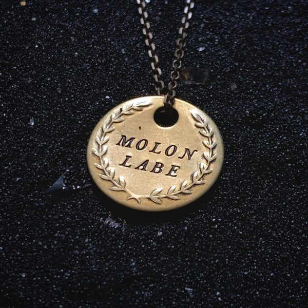 "MOLON LABE ""Come And Take It"" - Double Stamped Brass Coin Necklace"