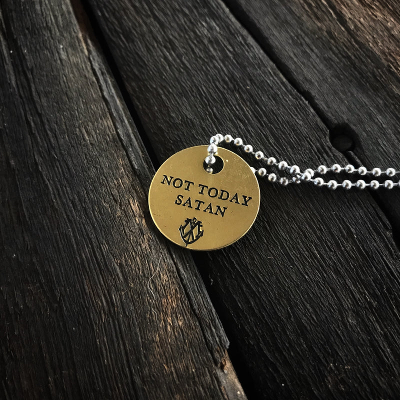 NOT TODAY SATAN Brass Coin Necklace