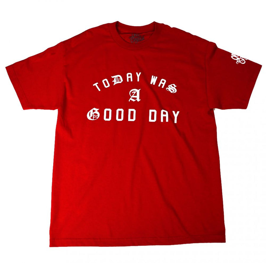 TODAY WAS A GOOD DAY - RED