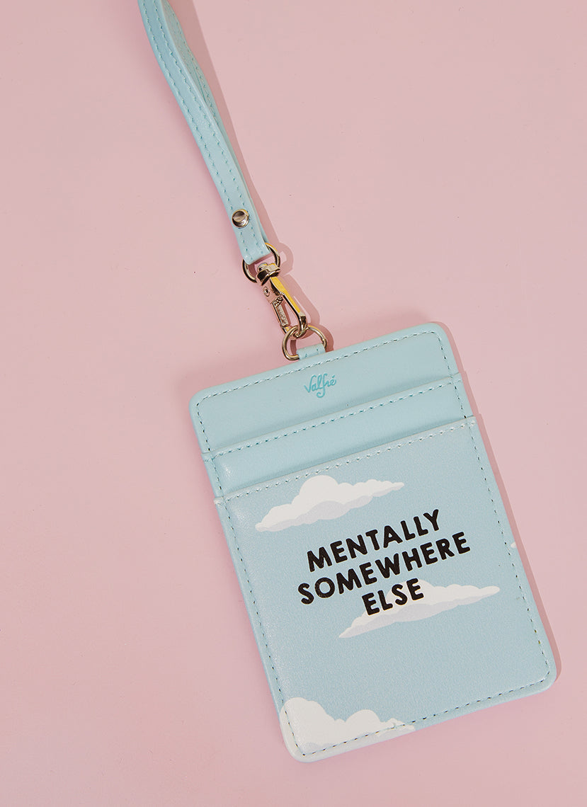 Mentally Somewhere Else Lanyard