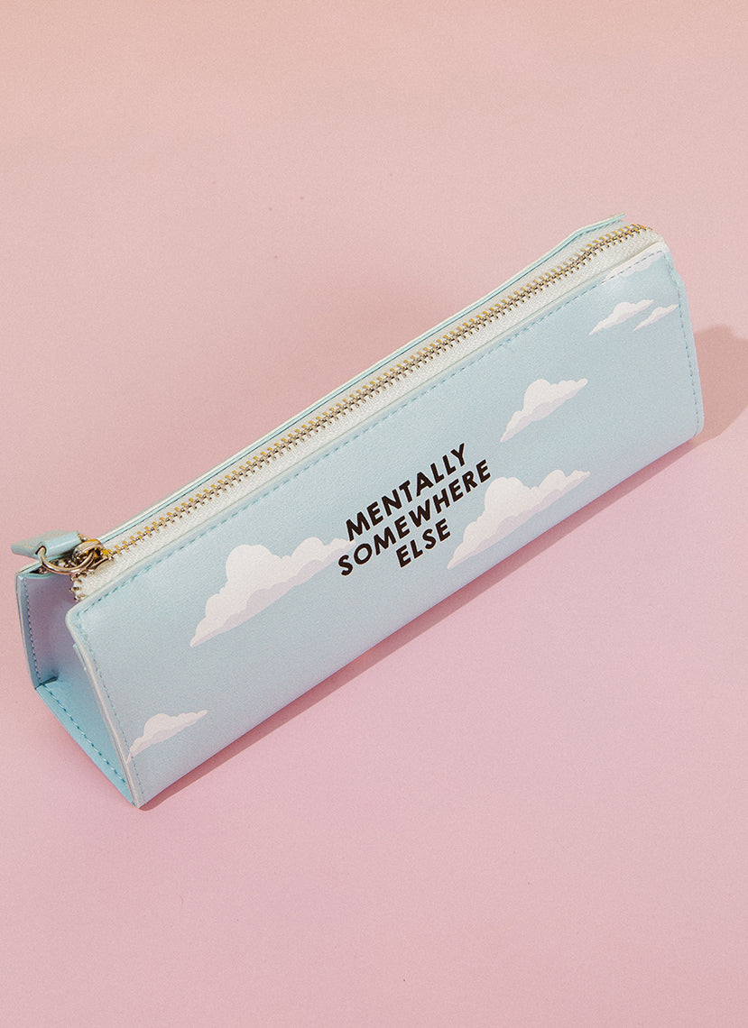 Mentally Somewhere Else Pencil Case