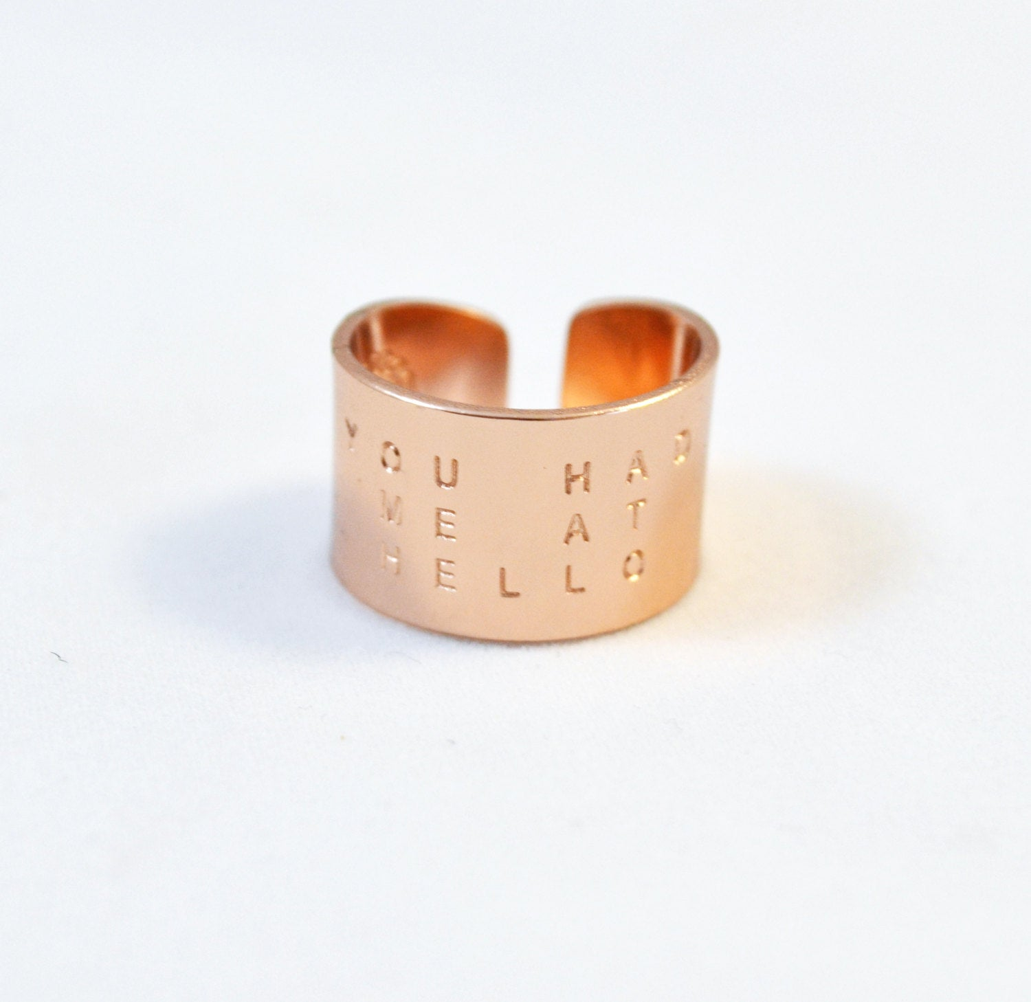 "Rose Gold Wide Ring with hand stamping ""you had me at hello""/ Love quote ring"