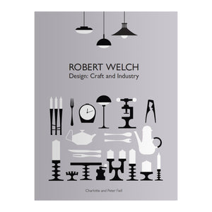 Robert Welch – Design: Craft and Industry (Hardback)