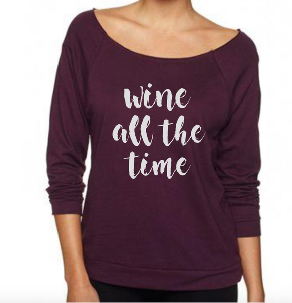 Wine All The Time Pullover