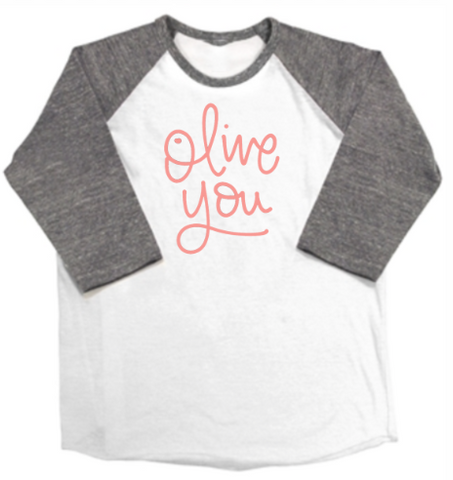 Olive You Raglan Adult Sizes
