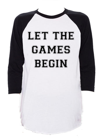 Sale Let The Games Begin Raglan