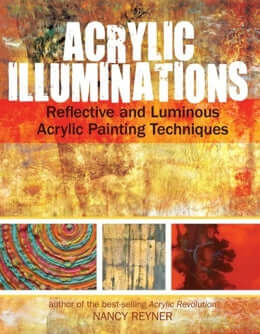 Acrylic Illuminations - Nancy Reyner