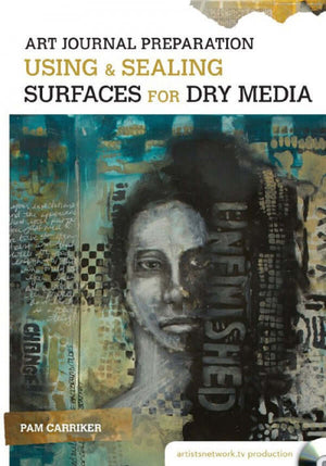Art Journal Preparation Using & Sealing Surfaces for Dry Media