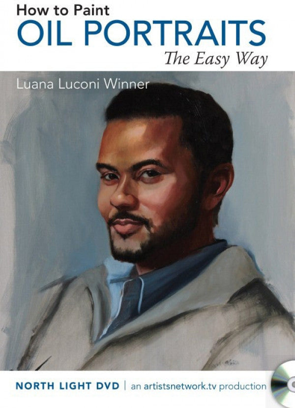 How to Paint Oil Portraits the Easy Way with Luana Luconi Winner