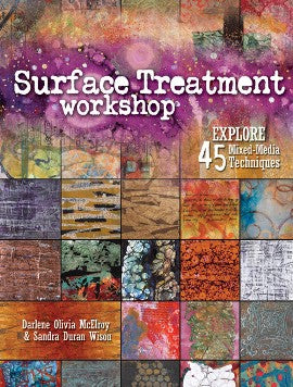 Surface Treatment Workshop - Darlene McElroy & Sandra Duran