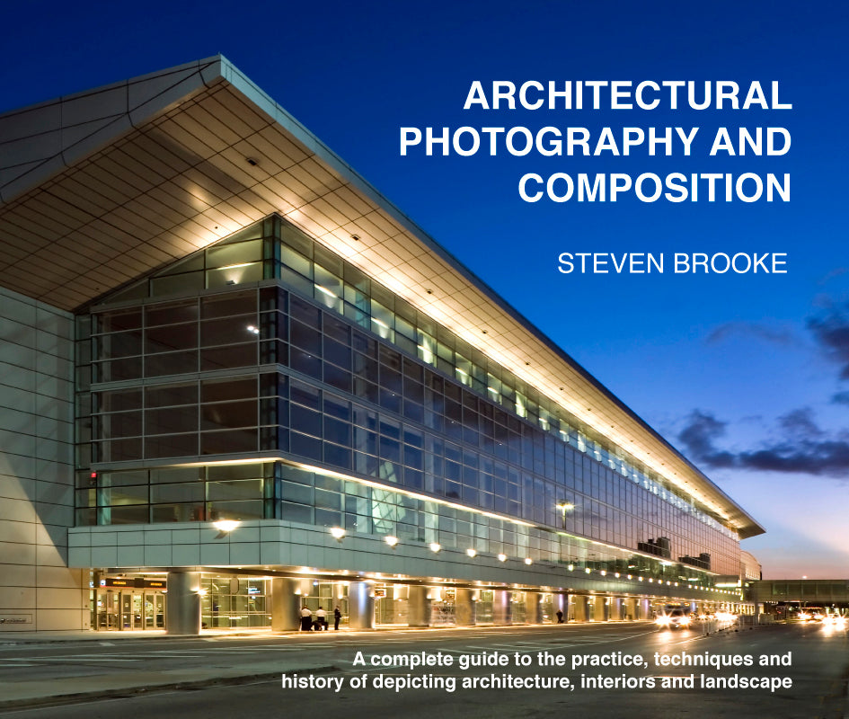 Steven Brooke's Architectural Photography and Composition