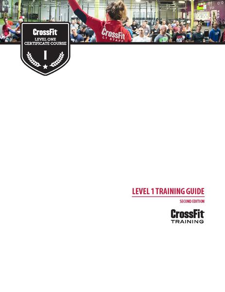 CrossFit Level 1 Training Guide- Second Edition