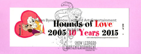 Hounds of Love 10th Year Bookmark - LIMITED EDITION