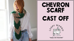 How to Cast Off: Chevron Pattern