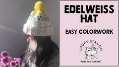 Edelweiss Hat: How to do Easy Colorwork