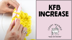 How to Increase: Knit Front and Back (KFB)