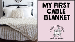 My First Cable Blanket: How to Knit Cables