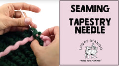 How to Seam with a Tapestry Needle