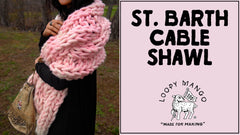 St. Barth Cable Shawl: How to Knit Cables