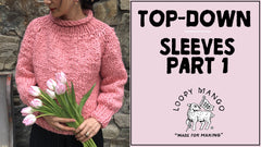 How to Knit Sleeves for Top-Down Styles (Part 1)