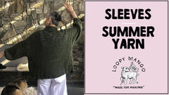 How to Knit Sleeves with Summer yarn