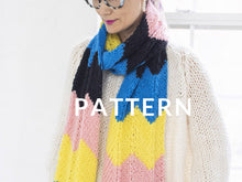 Load image into Gallery viewer, 4 Color Chevron Scarf - PATTERN- Dream (Merino Worsted)