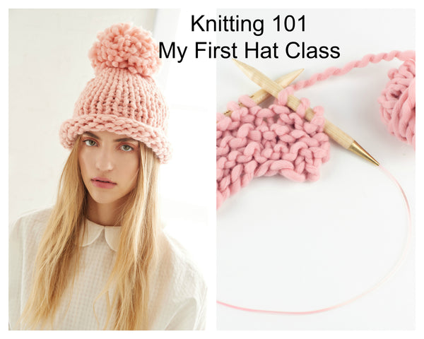 Knitting 101 - My First Hat Class