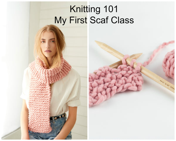 Knitting 101 - My First Scarf Class