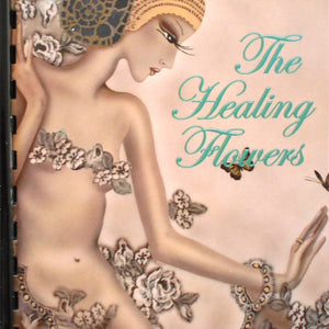 The Healing Flowers Book (revised 2020 autographed copy)