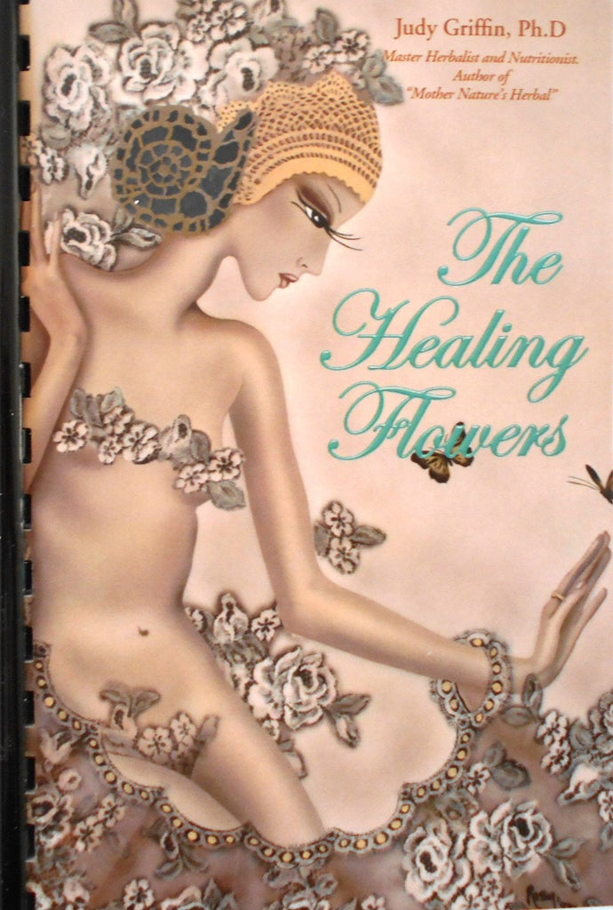 The Healing Flowers Book - Aroma Health Texas