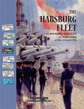Second World War at Sea: The Habsburg Fleet