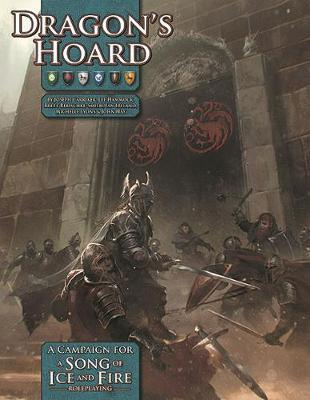 A Song of Ice and Fire RPG: Dragon`s Hoard - Adventure Module