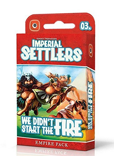 Imperial Settlers: We Didn't Start The Fire - Empire Expansion