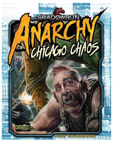 Shadowrun RPG: Chicago Chaos - Plot Sourcebook