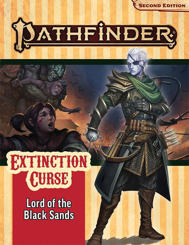 Pathfinder RPG: Adventure Path - Extinction Curse Part 5 - Lord of the Black Sands (P2)