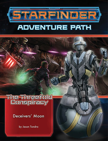 Starfinder RPG: Adventure Path - The Threefold Conspiracy Part 3 - Deceivers` Moon