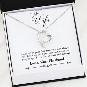 "To My Wife ""I Love You Forever & Always"" Pendant - Love, Your Husband."